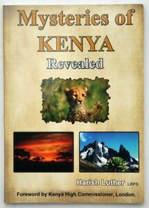 """Mysteries of Kenya Revealed"" a paperback informative book about Kenya."
