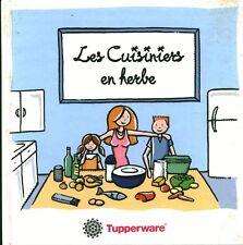 Livre les cuisiniers en herbe Tupperware  book