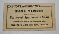 Northwest Sportsmen Show Ticket Stub   April 1944   Minneapolis Minnesota