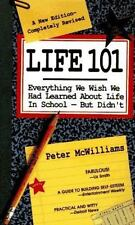 Life 101: Life 101 : Everything We Wish We Had Learned about Life in School...