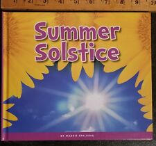 Summer Solstice by Maggie Spalding BRAND NEW 2018 The Child's World hard cover