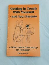 GETTING IN TOUCH WITH YOURSELF & YOUR PARENTS WALSH 1982 PAPERBACK