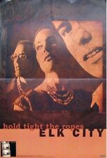 ELK CITY POSTER, HOLD TIGHT THE ROPES (H10)