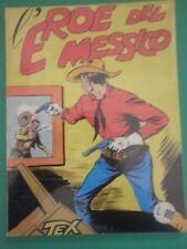 TEX n° 4 L'EROE DEL MESSICO Bonelli L.500 OTTIMO /MM/