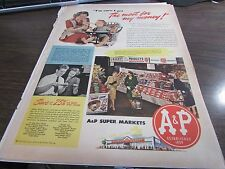 A&P THE MOST FOR MY MONEY  - FULL COLOR 1943 AD - EXCELLENT