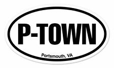 "P TOWN Portsmouth Virginia Oval car window bumper sticker decal 5"" x 3"""