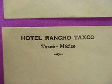 Mailing ENVELOPE ~ 1960s HOTEL RANCHO TAXCO ~ Taxco de Alarcón, MEXICO Motel