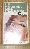 """Edizioni Garzanti """"LA FIAMMA DEL PECCATO"""" James Cain anno 1966 prima edizione"""