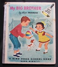 My Big Brother ~ Miss Frances ~ Ding Dong School Book ~ 1954 Rand McNally & Co.