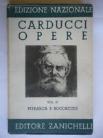 Carducci opere 11 Petrarca e BoccaccioZanichelli1936letteratura poesia 22