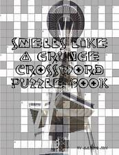 NEW Smells Like A Grunge Crossword Puzzle Book by Aaron Joy