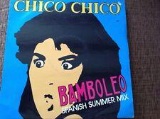 """Chico Chico - bamboleo - Spanish summer mix .- Balearic 12"""" vinyl"""