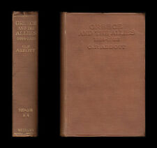 GREECE AND THE ALLIES 1914-1922 DARDANELLES Constantine VENIZELOS Turkey BALKANS