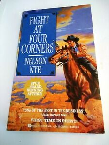 Fight At Four Corners Nelson Nye Paperback Good