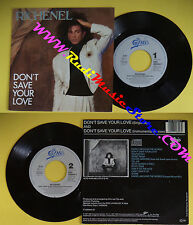 LP 45 7'' RICHENEL Don't save your love  1987 holland EPIC 650844 7 no cd mc*dvd