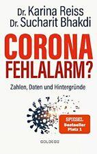 CORONA Fehlalarm? Zahlen,  Daten,  Hntergründe Dr. Reiss & Dr. Bahkdi - Akt. Ausg.