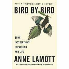 Bird by Bird: Some Instructions on Writing and Life - Paperback NEW Lamott, Anne