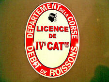 PLAQUE EMAILLEE BOMBEE LICENCE IV CORSE debit boisson bar ENAMEL METAL TIN  SIGN