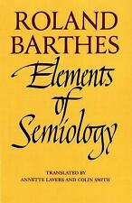 Elements Of Semiology: By Roland Barthes