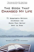 The Book That Changed My Life 71 Remarkable Writers Celebrate Books   FREE Post