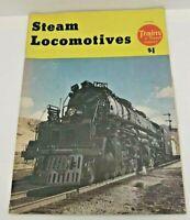 Steam Locomotives: Published by Trains & Travel Magazine - 1953 - Staple Bound
