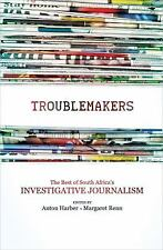 Troublemakers: The Best of South Africa's Investigative Journalism-ExLibrary