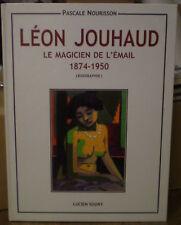 Pascale NOURISSON : LEON JOUHAUD, LE MAGICIEN DE L'EMAIL 1874-1950 biographie