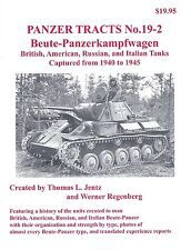 Panzer Tracts 19-2: Beute-Panzerkampfwagen Captured Tanks from 1940 to 1945