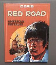 DERIB. Red Road N°1. American Buffalos. Cristal & Derib 1988 Comme neuf