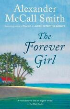 The Forever Girl by McCall Smith, Alexander