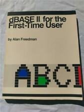 BOOK dBase II for the First-Time User, Alan Freedman 1984