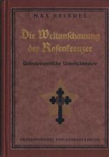 Die Weltanschauung der Rosenkreuzer - Max Heindel - 1924 - guter Zustand