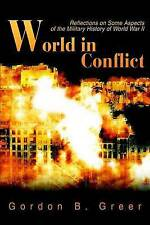 World in Conflict: Reflections on Some Aspects of the Military History of World