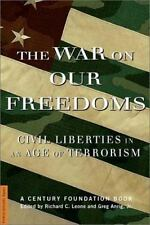The War on Our Freedoms : Civil Liberties in an Age of Terrorism by Greg, Jr....