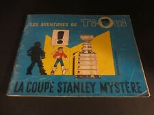 1962 LES AVENTURE DE TI-OUI LA COUPE STANLEY MYSTERE MONTREAL CANADIENS RARE