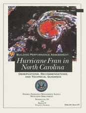 Building Performance Assessment: Hurricane Fran in North Carolina -...