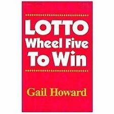 Lotto Wheel Five to Win by Gail Howard (2006, Paperback, Revised)
