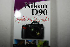 NIKON D90 Digital Field GUIDE SLR USER Manual