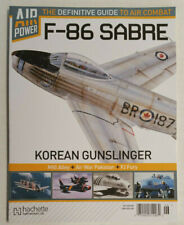 AIR POWER DEFINITIVE GUIDE AIR COMBAT MAGAZINE F-86 SABRE KOREAN Hachette Partwo
