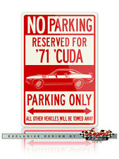 1971 Plymouth 'Cuda Coupe Reserved Parking 12x18 Aluminum Sign
