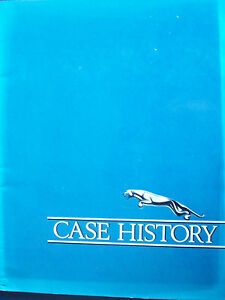 JAGUAR CASE HISTORY,THE STORY OF JAGUAR CARS LTD AND ITS SUBSIDIARY COMPANIES