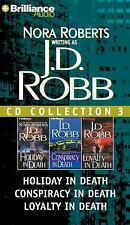 J.D. Robb CD Collection 3: Holiday in Death, Conspiracy in Death, Loyalty in Dea