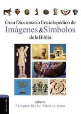 Gran Diccionario Enciclop'dico de Imagenes y Simbolos de la Biblia by Ryken: New