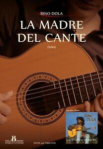 Flamenco Gitarre, Noten von BINO DOLA ,Tangos, Soleares, Alegrìas, Fandango ...