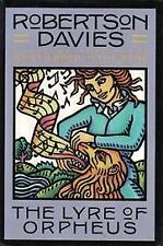The Lyre of Orpheus by Robertson Davies