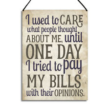 Funny Plaque I Used To Care What People Think Quote Gift Metal Home Sign GA062