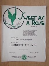 VINTAGE SHEET MUSIC - SWEET AS A ROSE - PHILIP ROBINSON & ERNEST MELVIN