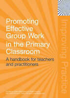 Promoting Effective Group Work in the Primary Classroom: A Handbook-ExLibrary