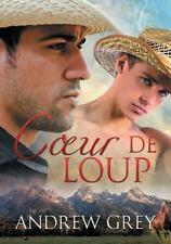 Coeur de Loup (Paperback or Softback)