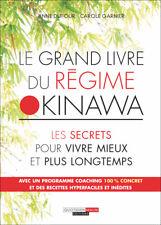 LE GRAND LIVRE DU REGIME OKINAWA - ANNE DUFOUR ET CAROLE GARNIER